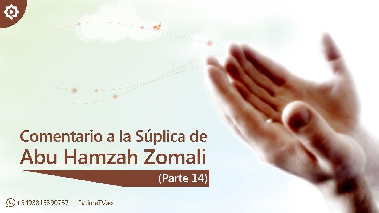 Comentario a la Súplica de Abu Hamzah Zomali (14)