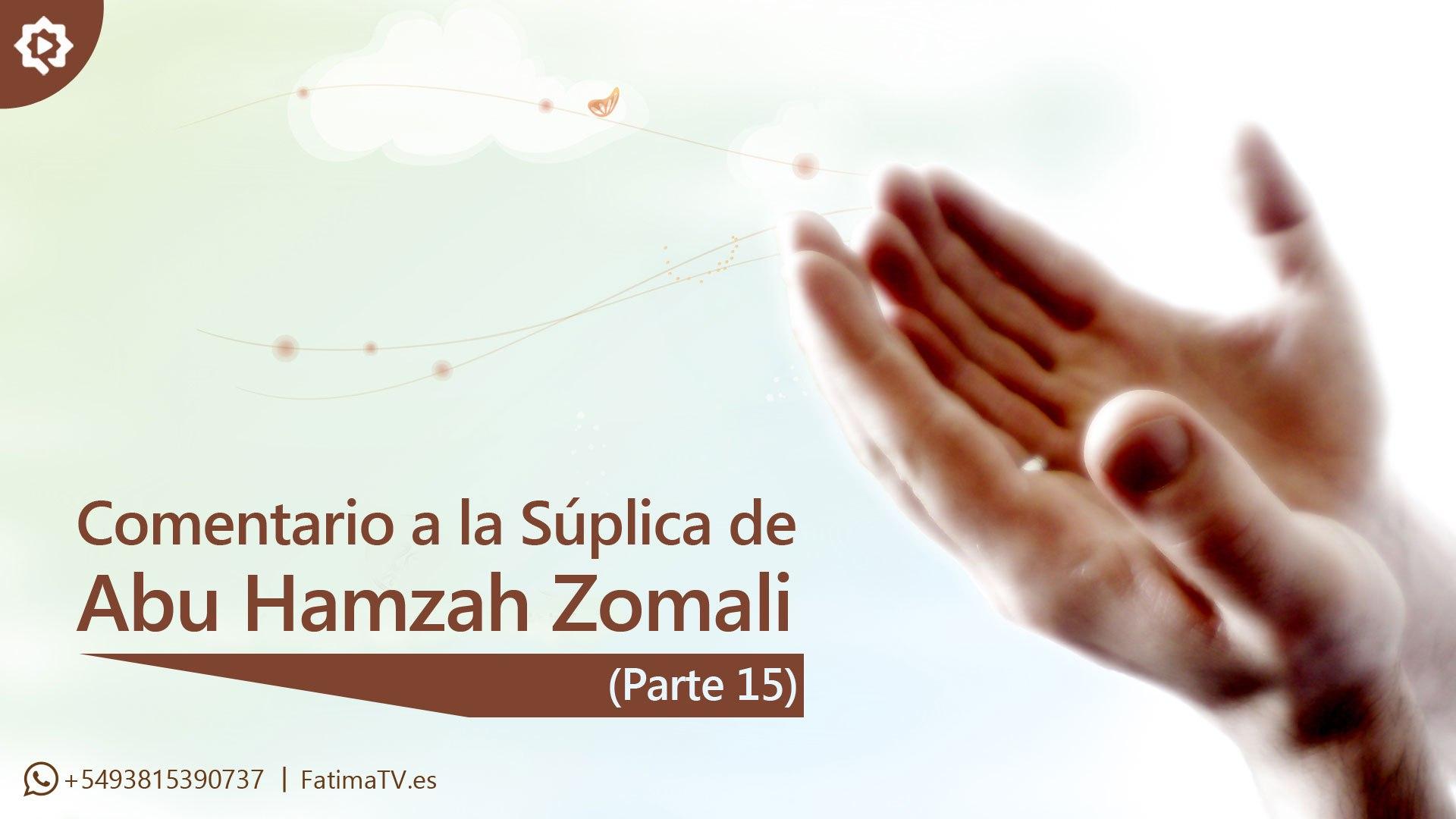 Comentario a la Súplica de Abu Hamzah Zomali (15)