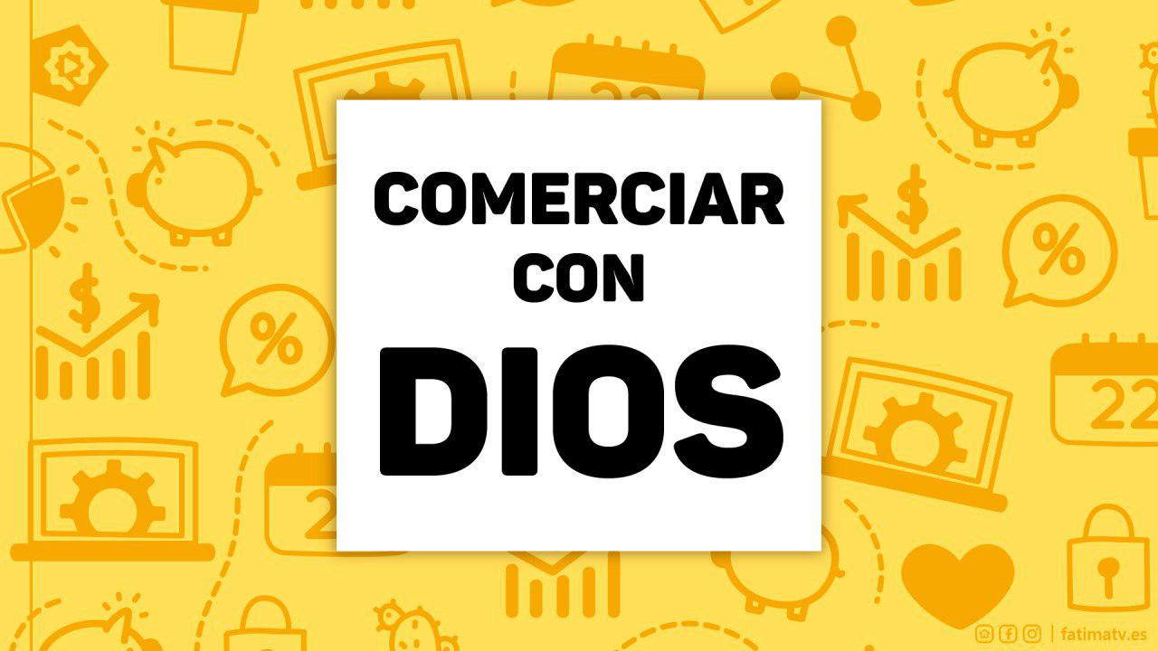 Comerciar con Dios