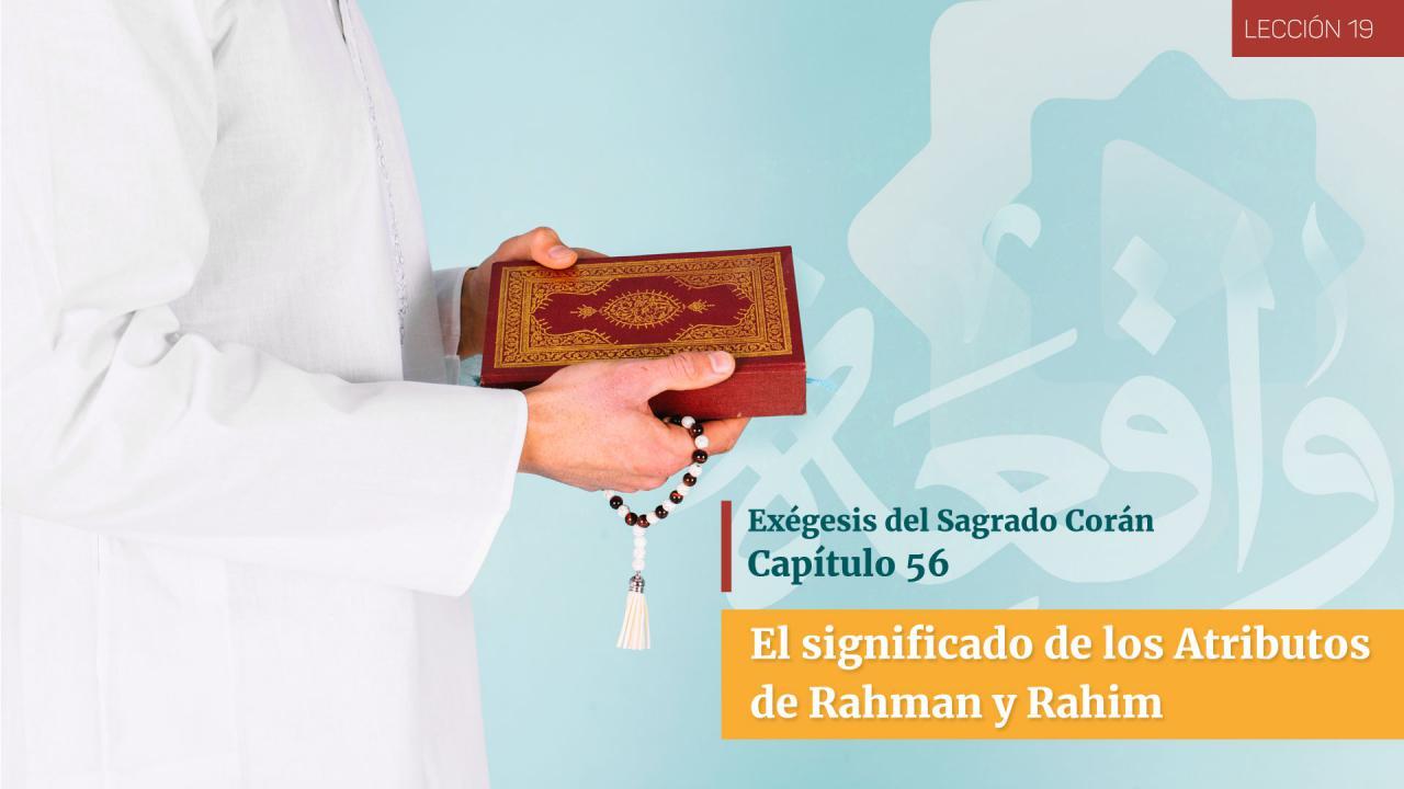 El significado de los Atributos de Rahman y Rahim (2)