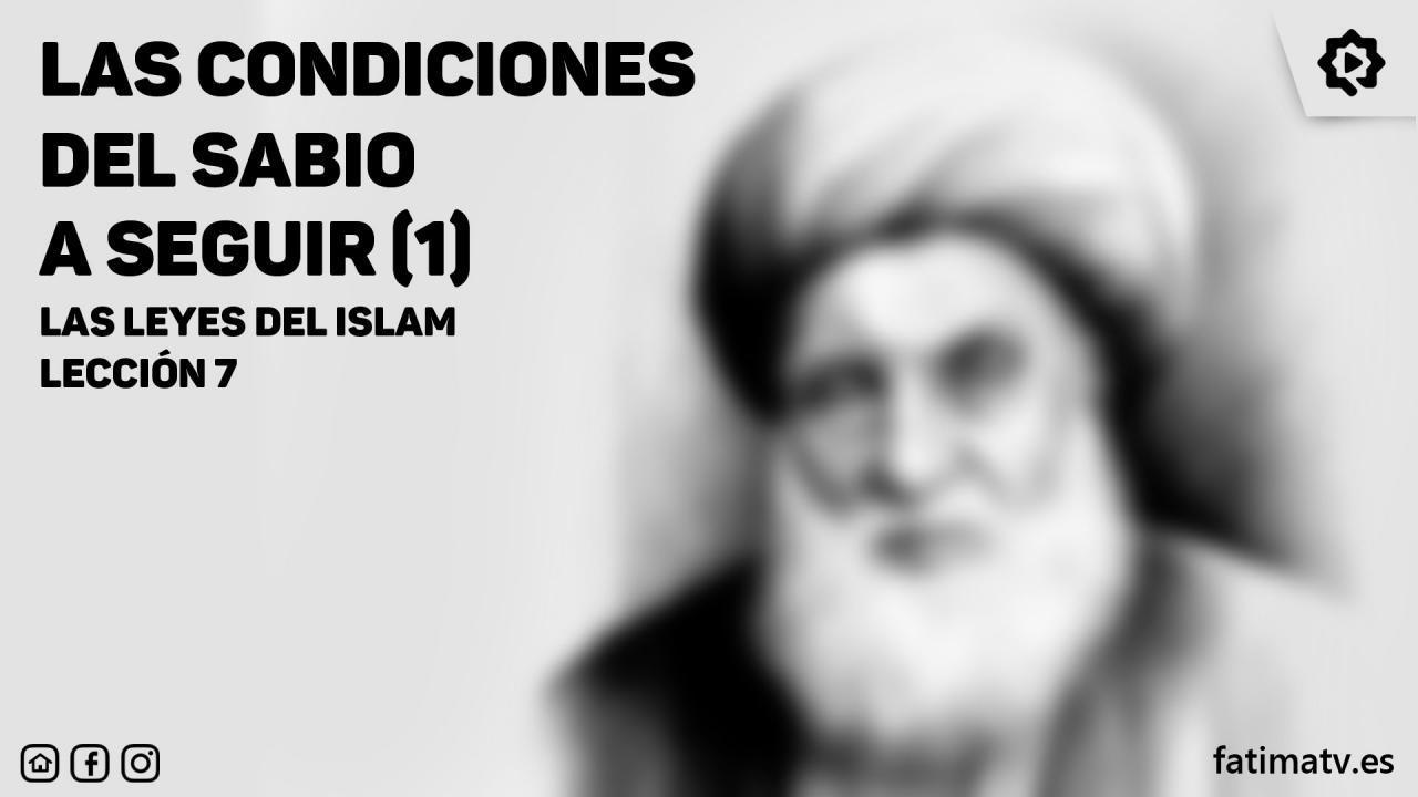 Las condiciones del sabio a seguir(1)