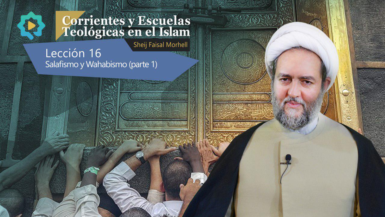 Salafismo y Wahabismo (parte 1)