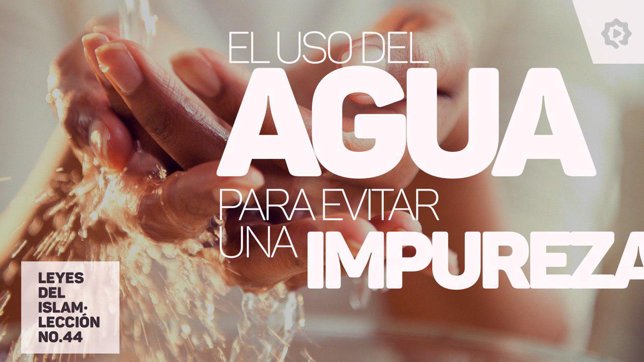 La utilización del agua para evitar una impureza