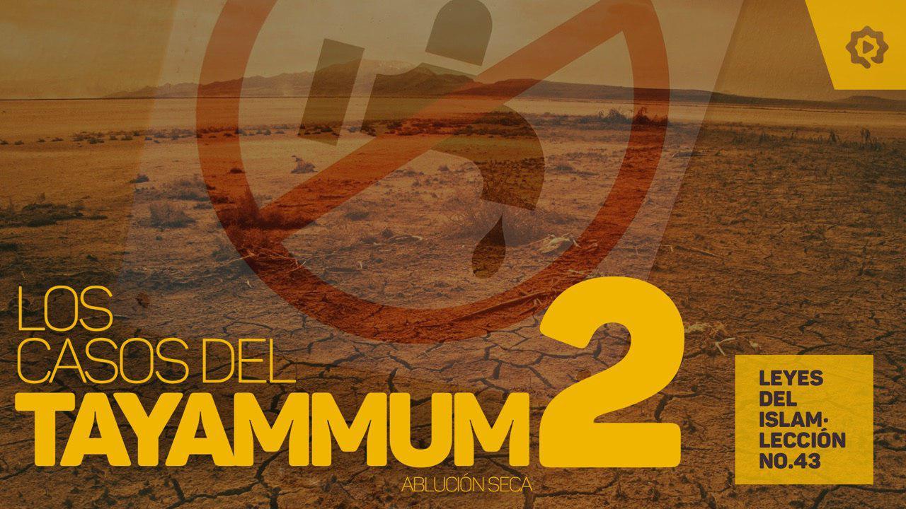 Otros casos de tayammum